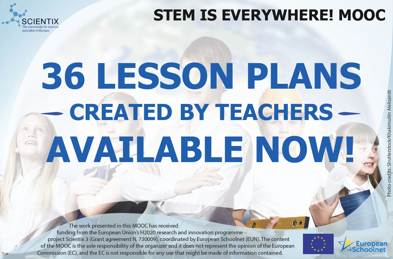 "36 new lesson plans from the Scientix MOOC ""STEM Is Everywhere!"" are online!"