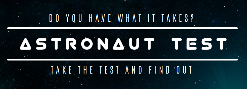 Are you suited to space? Take NASA Astronaut Test!